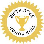 Birth Dose Honor Roll and Blue Distinction Center Maternity Care